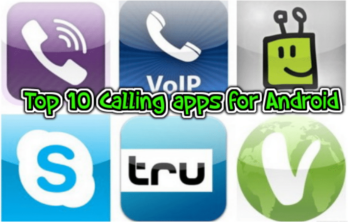 Top 10 Calling apps for Android