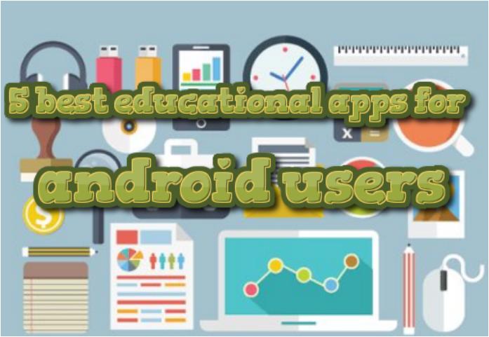 5 best educational apps