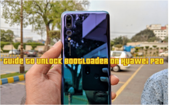 Guide to Unlock Bootloader on Huawei P20