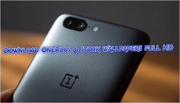 Download OnePlus 6 stock wallpapers full HD (4K and 2K)