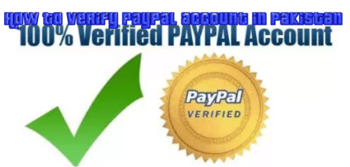 how to verify PayPal account in Pakistan