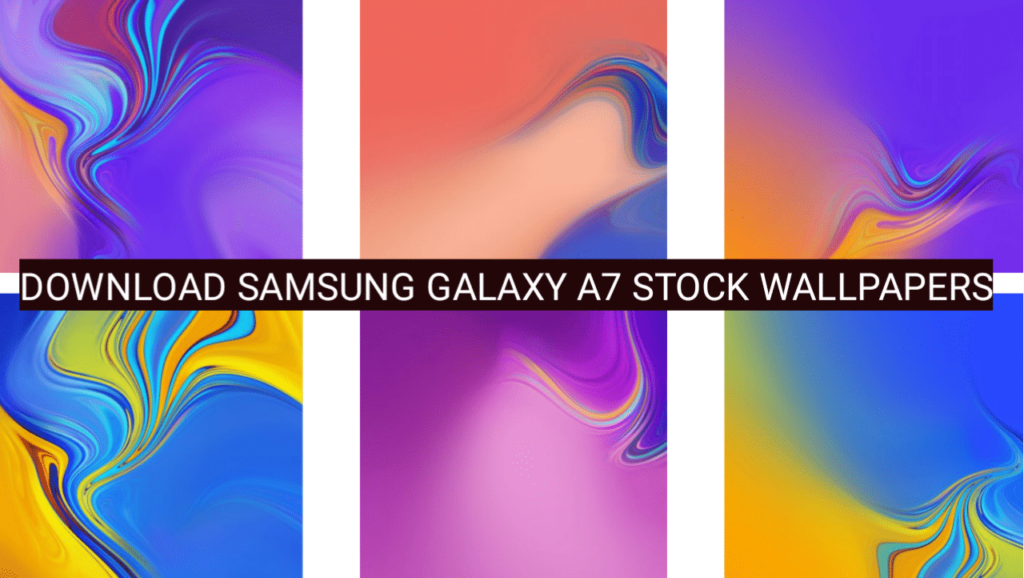 Download Samsung Galaxy A7 Stock Wallpapers 2018 Hd Resolution