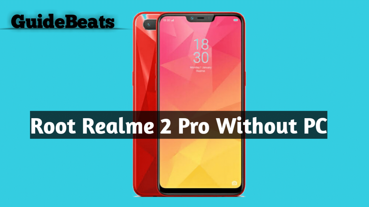 Root Realme 2 Pro Without PC