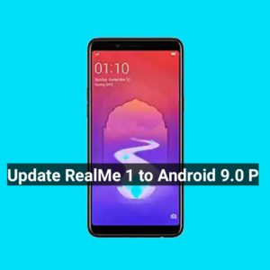 How to Update Realme 1 to Android 9 0 P (Lineage-16)