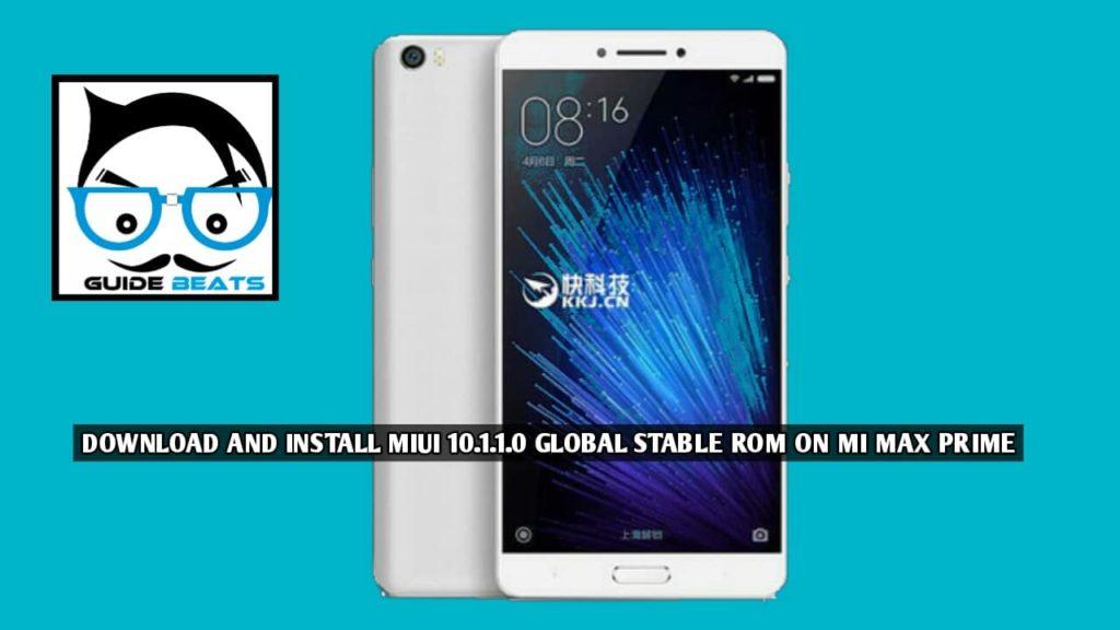 How to install Install MIUI 10 1 1 0 for Mi Max Prime (OTA