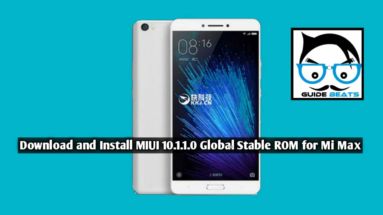 Download and install MIUI 10.1.1.0 Stable ROM for Mi Max Smartphone Manually