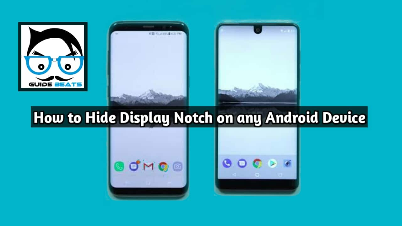 How to Hide Display Notch on any Latest Android Device