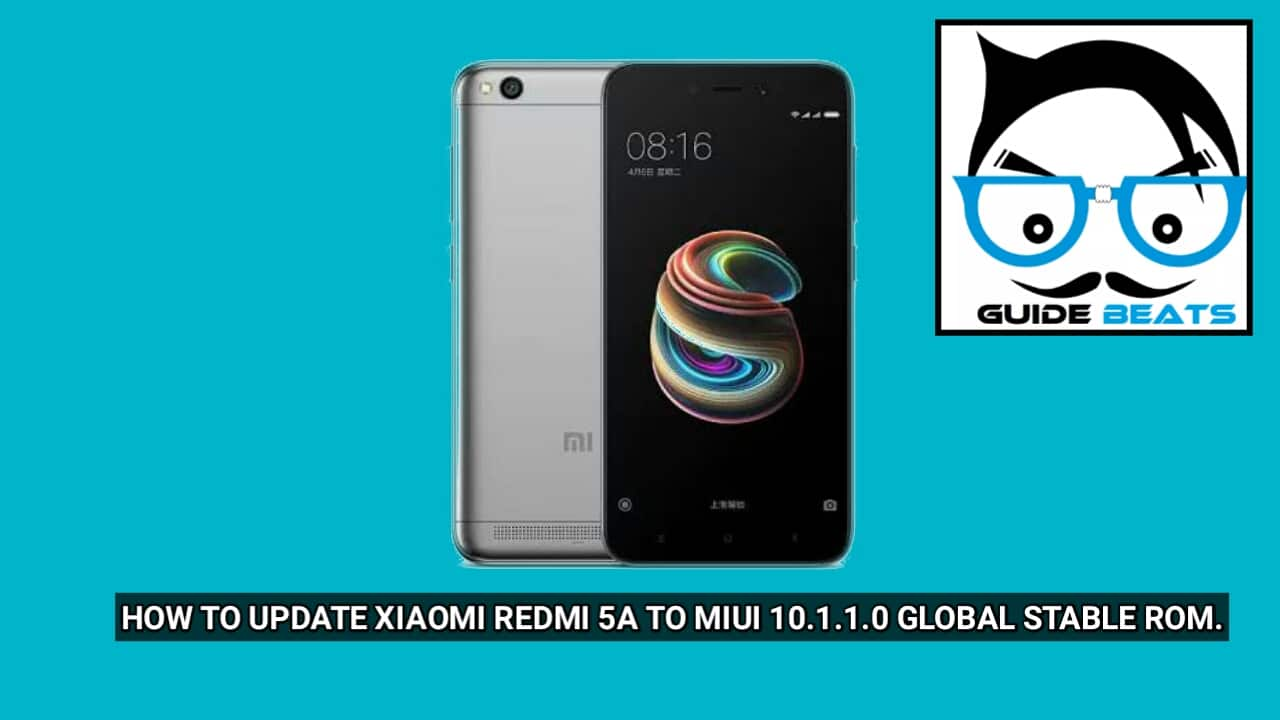 how to update Xiaomi Redmi 5A to MIUI 10.1.1.0 Global Stable ROM.