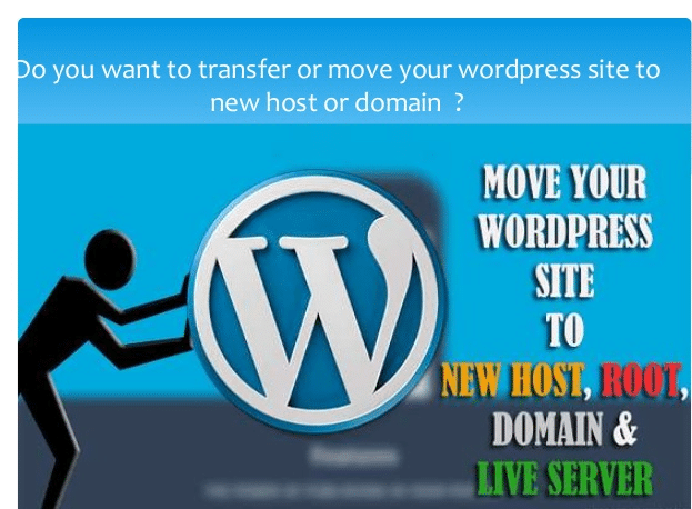How To Move Your WordPress Website From Old Host To New Host [Full Guide]