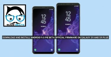 Download and Install Android 9.0 Pie Beta Official firmware On Galaxy S9 And S9 Plus
