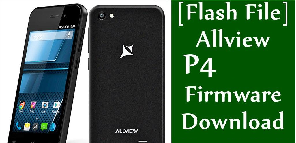 Install Stock ROM On Allview P4 Smartphone