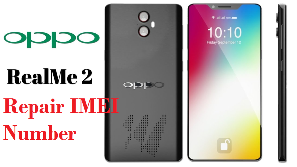 Repair IMEI Number Of Oppo Realme 2 RMX 1801 RMX 1807