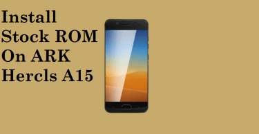 Install Stock ROM On ARK Hercls A15