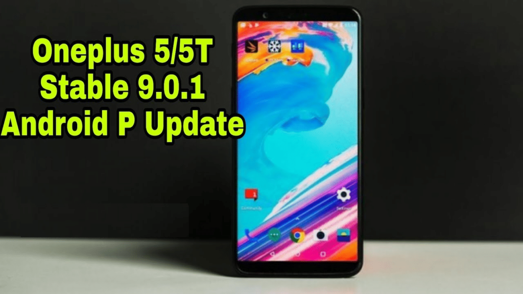 Install OxygenOS 9.0.1 Update For OnePlus 5/5T