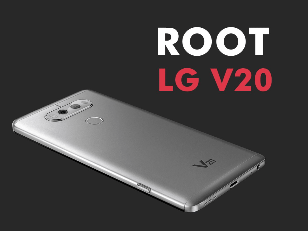 Root LG V20 And Install TWRP Custom Recovery