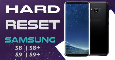 Hard Reset Of Galaxy S8, S8+, S9 And S9+