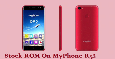 Install Stock ROM On MyPhone R52