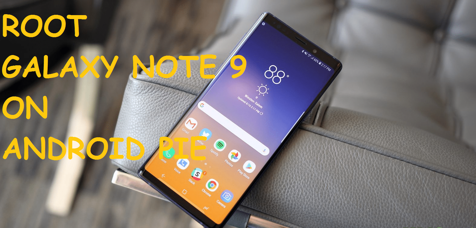 Root Galaxy Note 9 On Android Pie 9.0 Firmware