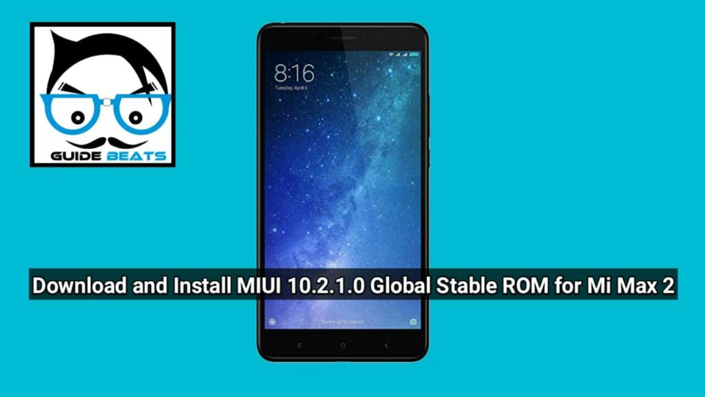 Download and Install MIUI 10 2 1 0 Global Stable ROM for Mi