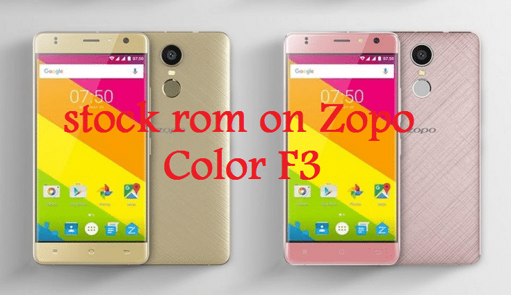 Download And Install Stock ROM On Zopo Color F3