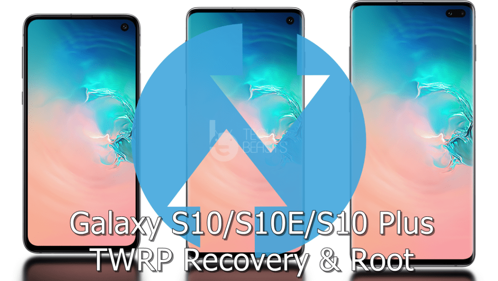 Install TWRP Recovery On Samsung Galaxy S10E And Root Using Magisk/ SuperSU