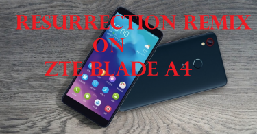 Install Resurrection Remix On ZTE Blade A4 [Android 9.0 Pie]