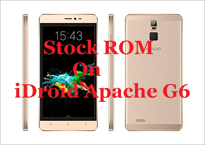 Download And Install Official Stock ROM For iDroid Apache G6