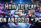 Marvel Super War On PC